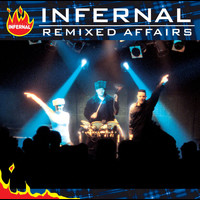 Infernal - Remixed Affairs