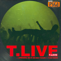 T.Love - T.Live