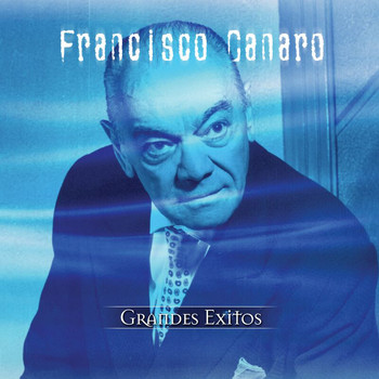 Francisco Canaro - Coleccion Aniversario
