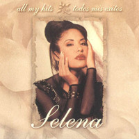 Selena - All My Hits: Todos Mis Exitos