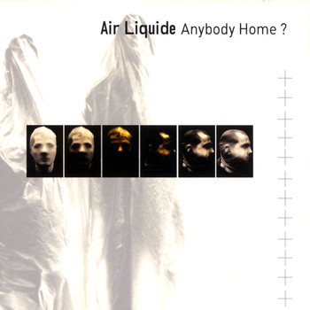 Air Liquide - Anybody Home?