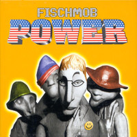 Fischmob - Power