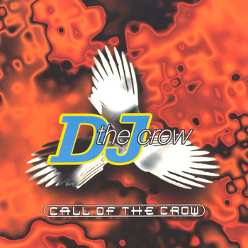 DJ The Crow - Call Of The Crow