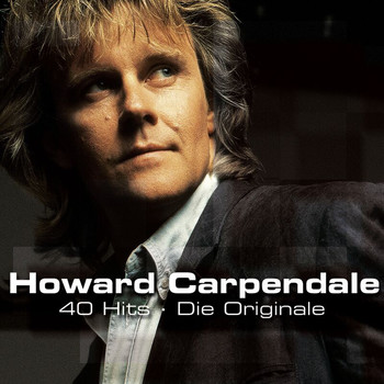 Howard Carpendale - 40 Hits - Die Originale !