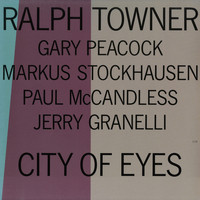 Ralph Towner - City Of Eyes