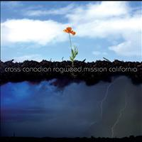 Cross Canadian Ragweed - Mission California.
