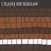 Crash Rickshaw - Crash Rickshaw