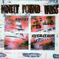 Ninety Pound Wuss - Short Hand Operation