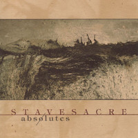 Stavesacre - Absolutes