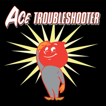 Ace Troubleshooter - Ace Troubleshooter