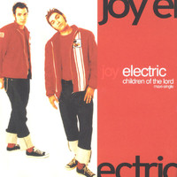 Joy Electric - Children of the Lord/maxi sngl