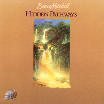 Bruce Mitchell - Hidden Pathways