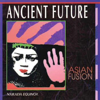Ancient Future - Asian Fusion