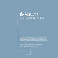 The Research - Lonely Hearts Still Beat The Same
