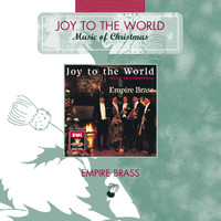 Empire Brass - Joy To The World - Music Of Christmas