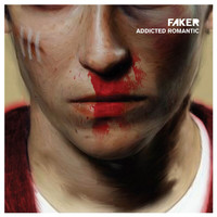 Faker - Addicted Romantic (Explicit)