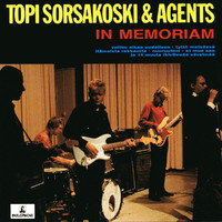 Topi Sorsakoski & Agents - In Memoriam (Explicit)