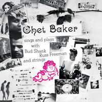 Chet Baker - Chet Baker Sings And Plays (Remastered 2004)