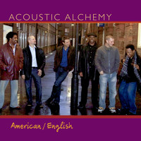 Acoustic Alchemy - American/English