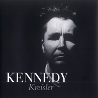 Nigel Kennedy - Fritz Kreisler: Some Shorter Works