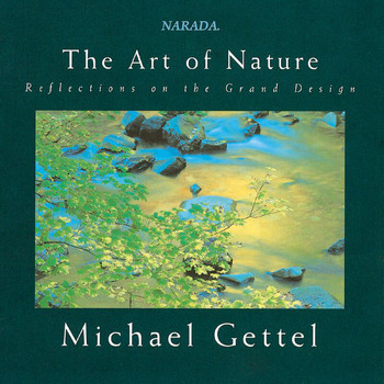 Michael Gettel - The Art Of Nature