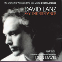 David Lanz - Skyline Firedance - The Orchestral Works And The Solo Works
