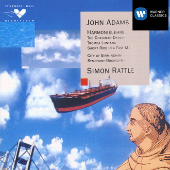 Sir Simon Rattle - Adams: Harmonielehre