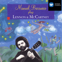 Manuel Barrueco - Manual Barrueco plays Lennon & McCartney