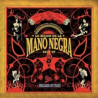 Mano Negra - Best Of 2005 (Explicit)
