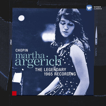 Martha Argerich - Chopin: The Legendary 1965 Recording