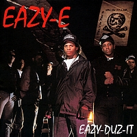 Eazy-E - Eazy-Duz-It/5150: Home 4 Tha Sick (World)