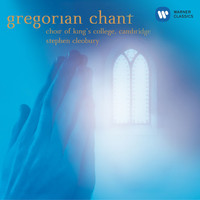 Choir of King's College, Cambridge/Stephen Cleobury - Gregorian Chant