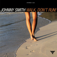 Johnny Smith - Walk, Don't Run