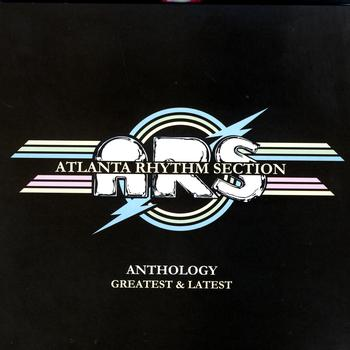 Atlanta Rhythm Section - Anthology: Greatest & Latest