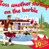 Various Artists - Toss Another Shrimp On The Barbie