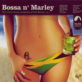 Various Artists - Bossa n' Marley (Bonus Version)