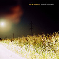 Monoceros - Tales For Silent Nights