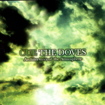 Cue the Doves - Architectures of the Atmosphere