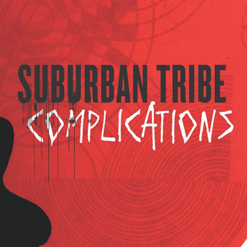 Suburban Tribe - Complications