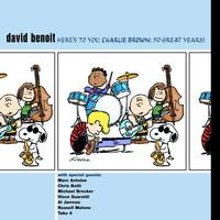 David Benoit - Here's To You Charlie Brown - 50 Great Years!