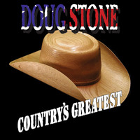 Doug Stone - Country's Greatest