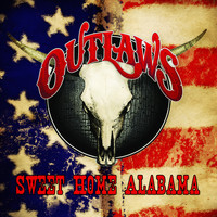 Outlaws - Sweet Home Alabama