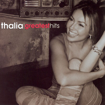 Thalía - Greatest Hits