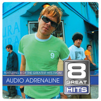 Audio Adrenaline - 8 Great Hits Audio A