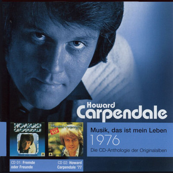 Howard Carpendale - Anthologie Vol. 4: Fremde Oder Freunde / Howard Carpendale '77