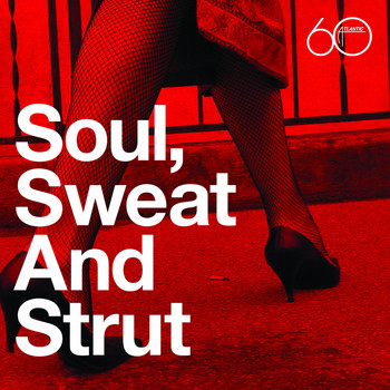 Various Artists - Atlantic 60th: Soul, Sweat And Strut