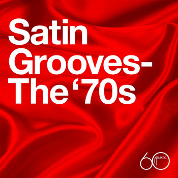 Various Artists - Atlantic 60th: Satin Grooves - The '70s