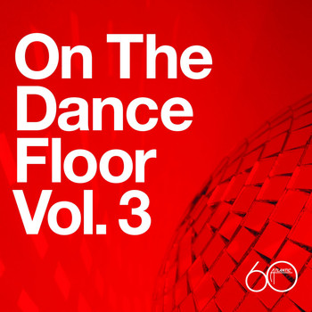 Various Artists - Atlantic 60th: On The Dance Floor Vol. 3