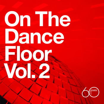 Various Artists - Atlantic 60th: On The Dance Floor Vol. 2