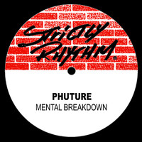 Phuture - Mental Breakdown